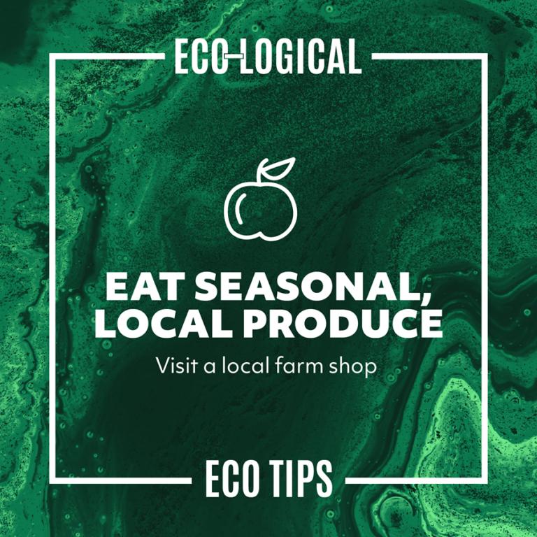 EAT SEASONAL, LOCAL PRODUCE