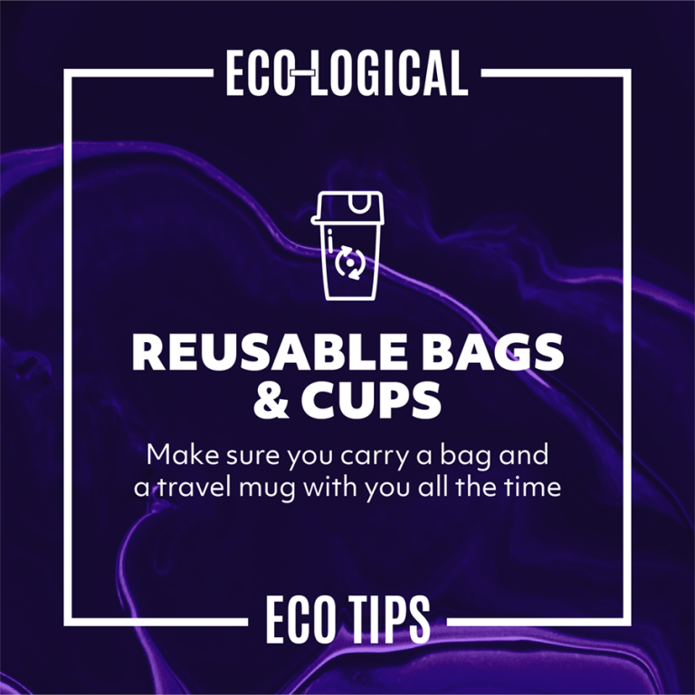 REUSABLE BAGS AND CUPS
